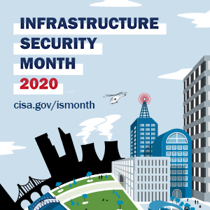 Critical Infrastructure Security Month